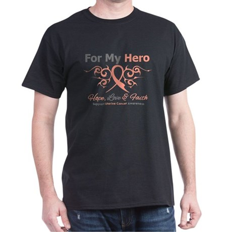 Uterine Cancer For My Hero Dark T-Shirt
