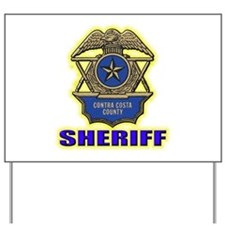 Contra Costa County Sheriff Yard Sign