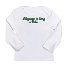 Happiness is Being a Baba Long Sleeve Infant T-Shi