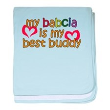 Babcia is My Best Buddy baby blanket