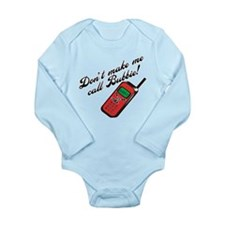 Don't Make Me Call Bubbie Long Sleeve Infant Bodys
