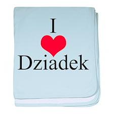 I Love (Heart) Dziadek baby blanket