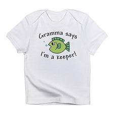 Gramma Says I'm a Keeper Infant T-Shirt