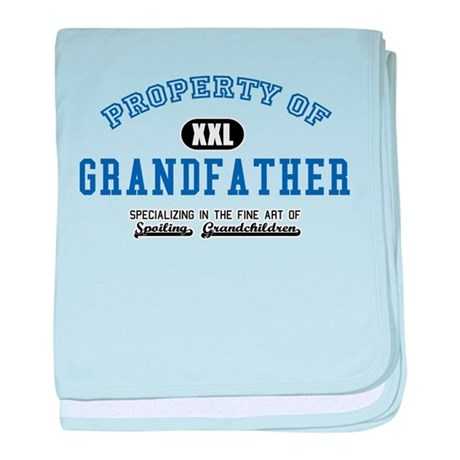 Property of Grandfather baby blanket