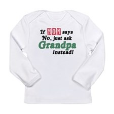 Just Ask Grandpa! Long Sleeve Infant T-Shirt