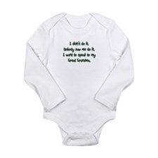 Want to Speak to Great Grandm Long Sleeve Infant B