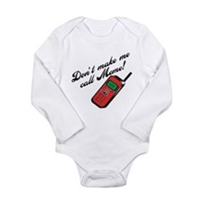 Don't Make Me Call Meme Long Sleeve Infant Bodysui