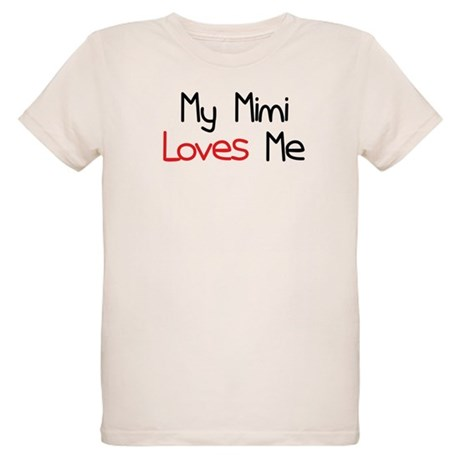 My Mimi Loves Me Organic Kids T-Shirt