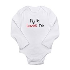 My Pa Loves Me Long Sleeve Infant Bodysuit