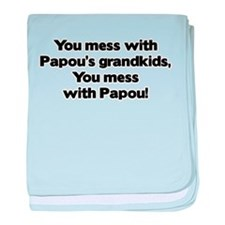 Don't Mess with Papou's Grand baby blanket