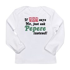 Just Ask Pepere! Long Sleeve Infant T-Shirt