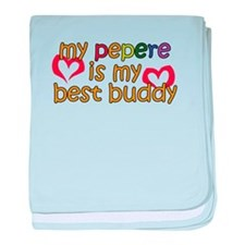 Pepere is My Best Buddy baby blanket