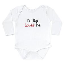My Pop Loves Me Long Sleeve Infant Bodysuit