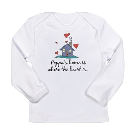 Poppa's Home is Where the Hea Long Sleeve Infant T