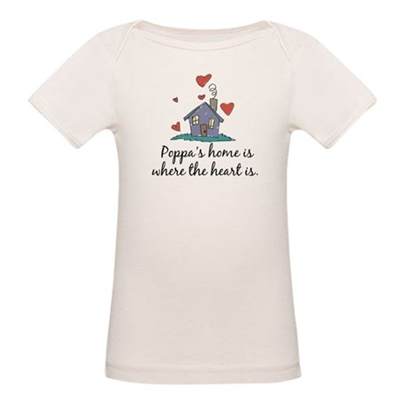 Poppa's Home is Where the Hea Organic Baby T-Shirt