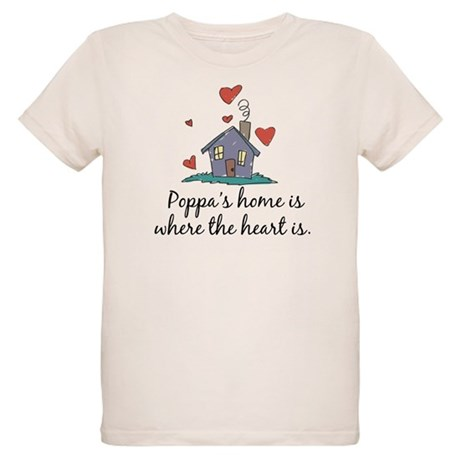 Poppa's Home is Where the Hea Organic Kids T-Shirt