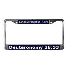 Deuteronomy 28:53 License Plate Frame
