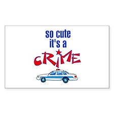 So cute it's a crime Decal