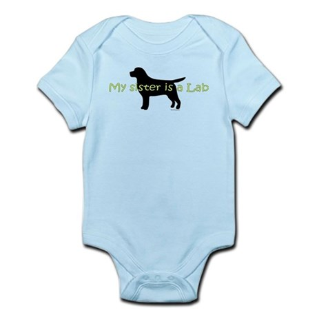 My Sister is a Lab Infant Bodysuit