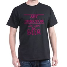 Art Director Will Work for Beer Black T-Shirt