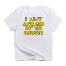 No Ghosts Infant T-Shirt