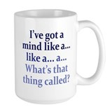 Mind like a... Mug