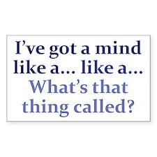 Mind like a... Decal