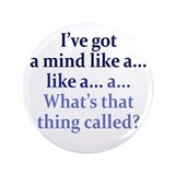 "Mind like a... 3.5"" Button (100 pack)"