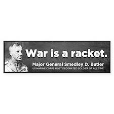 War Is A Racket Bumper Sticker