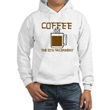 Coffee: The 8th Sacrament Hoodie