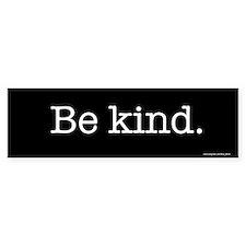 Be kind Bumper