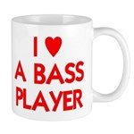 I LOVE A BASS PLAYER Mug