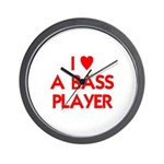 I LOVE A BASS PLAYER Wall Clock