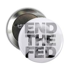 "End the Fed Bernanke 2.25"" Button (10 pack)"