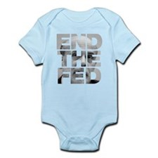 End the Fed Bernanke Infant Bodysuit