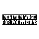 Minimum Wage Wall Decal