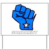 Solidarity Fist Yard Sign