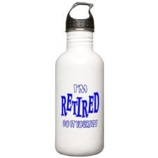 I'M RETIRED, Do It Yourself Water Bottle