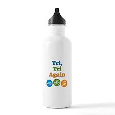 tri, tri again Water Bottle