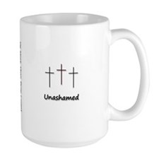 Mug - 3 Crosses Unashamed