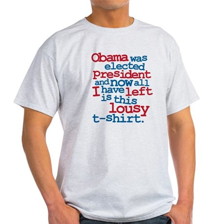 Anti Obama, lousy Light T-Shirt