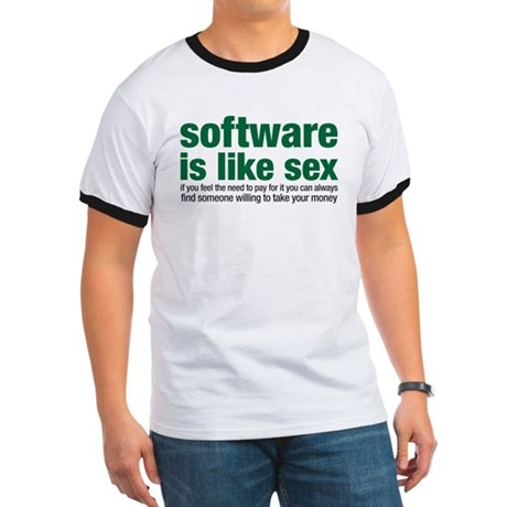 software is like sex Ringer T