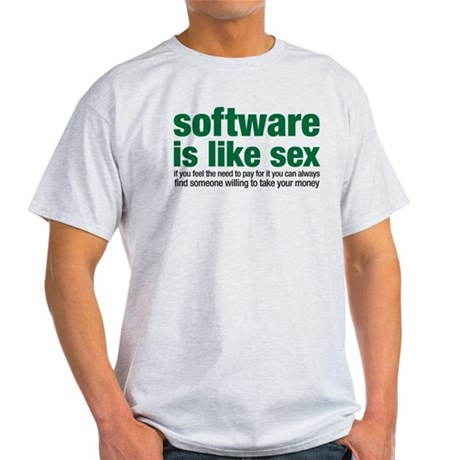 software is like sex Light T-Shirt
