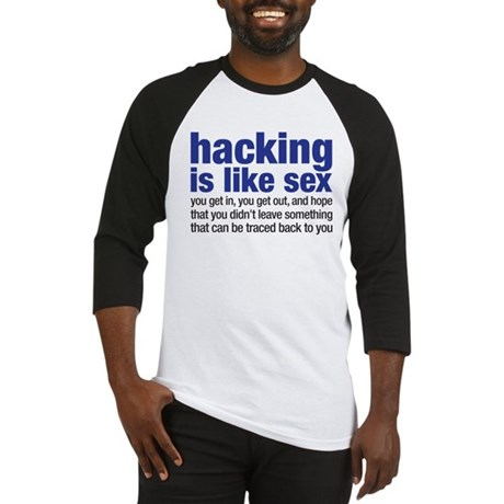 hacking is like sex Baseball Jersey