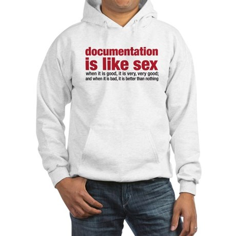 documentation is like sex Hooded Sweatshirt