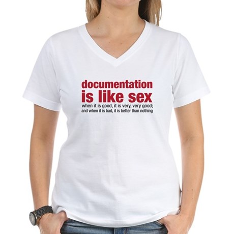 documentation is like sex Women's V-Neck T-Shirt