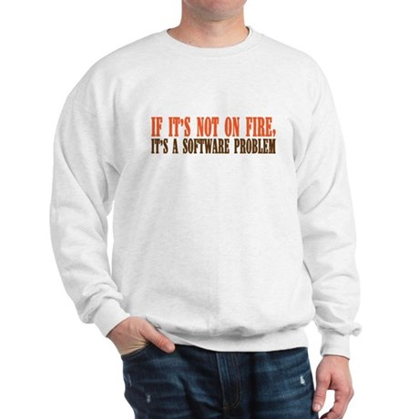 software problem Sweatshirt