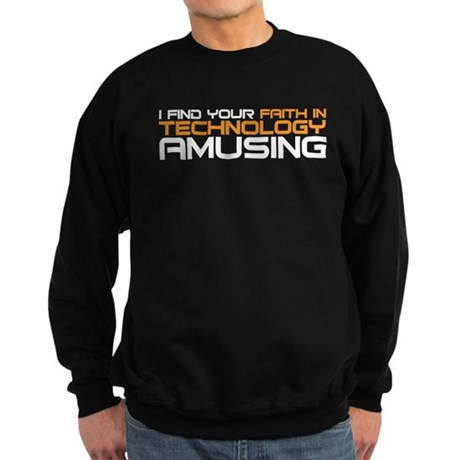 faith in technology Sweatshirt (dark)