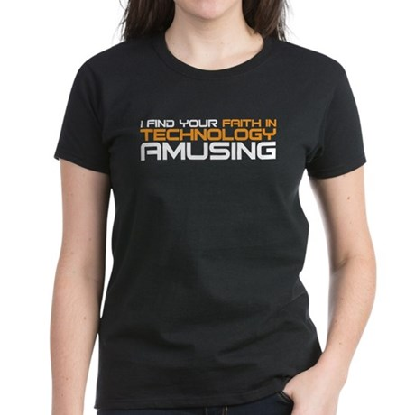 faith in technology Women's Dark T-Shirt