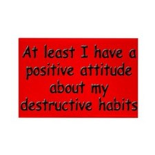 Positive Attitude about Habits Rectangle Magnet (1
